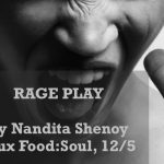 Food:Soul of Nandita Shenoy's RAGE PLAY